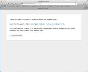 Asennuksen alkuvaiheessa WordPress ilmoittaa että asetustiedostoa ei löytynyt. Koska kyseessä on uusi asennus, tilanne on täysin normaali.
