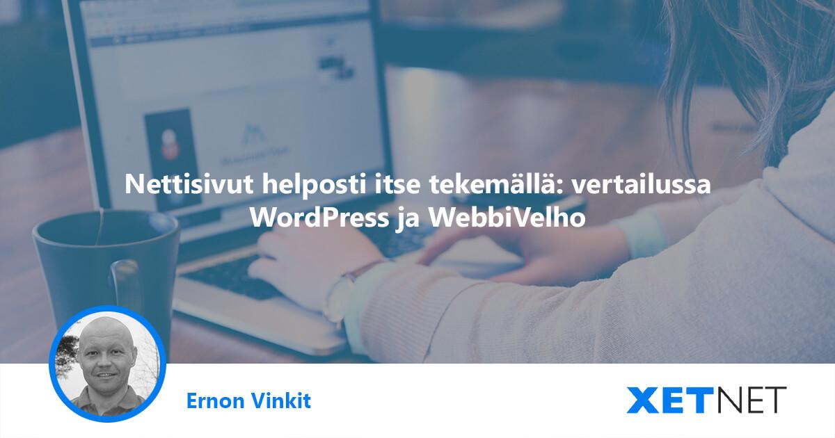 Nettisivut helposti itse tekemällä: vertailussa WordPress ja WebbiVelho
