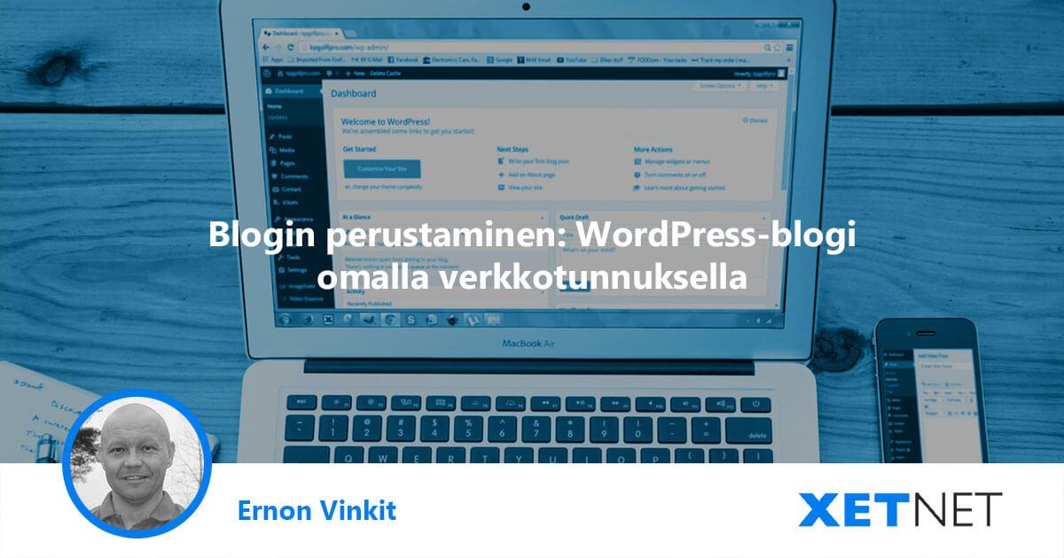 Blogin perustaminen: WordPress-blogi omalla verkkotunnuksella