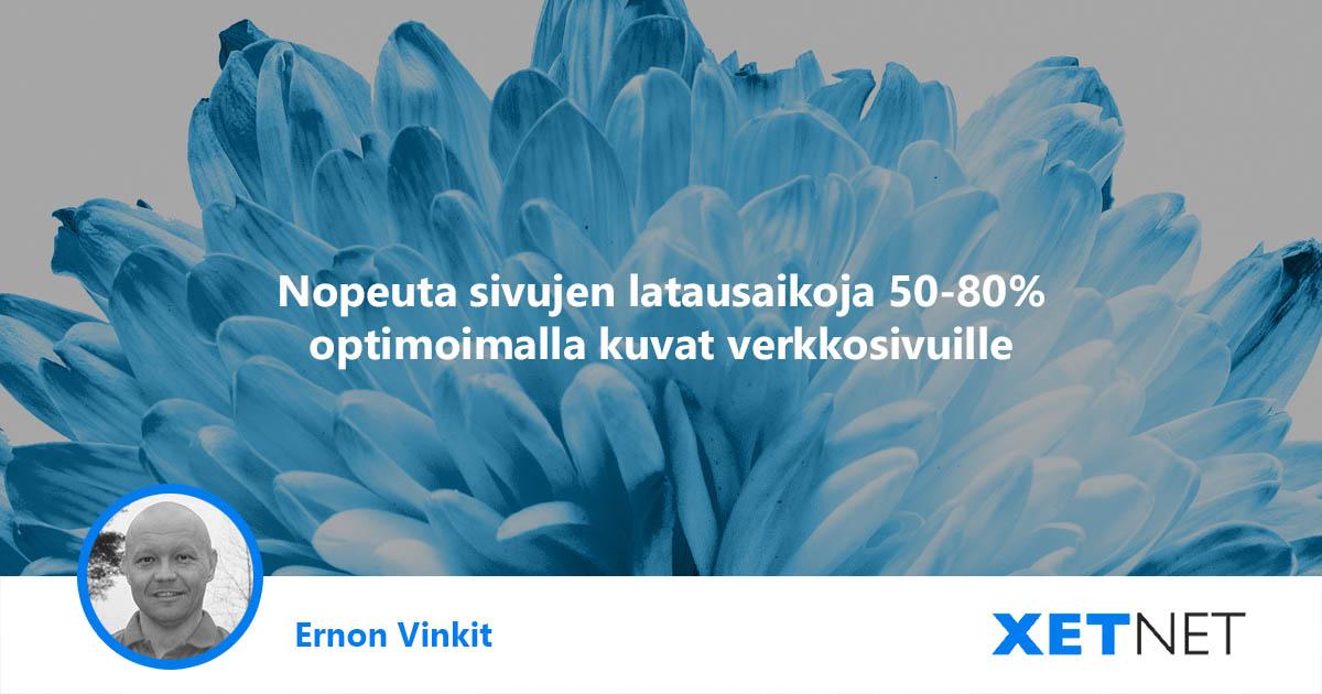 Optimoi kuvat verkkosivuille: nopeuta sivujen latausaikoja 50-80%