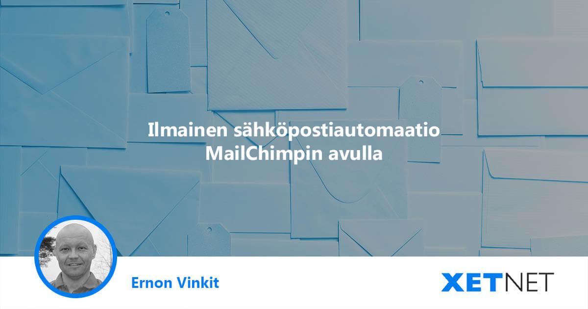 Ilmainen sähköpostiautomaatio MailChimpin avulla