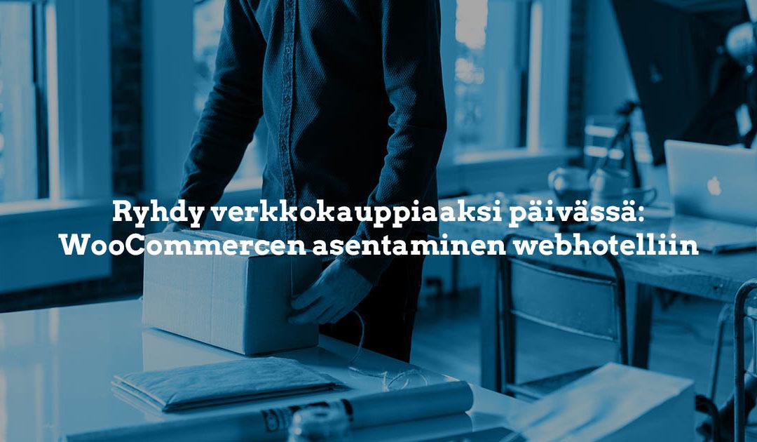 WooCommerce-verkkokaupan asennus webhotelliin