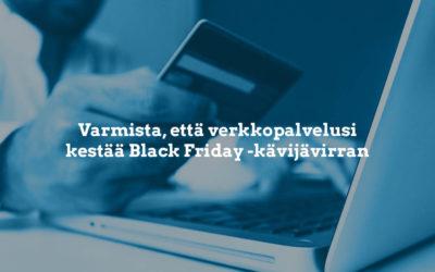 Varmista, että verkkopalvelusi kestää Black Friday -kävijävirran